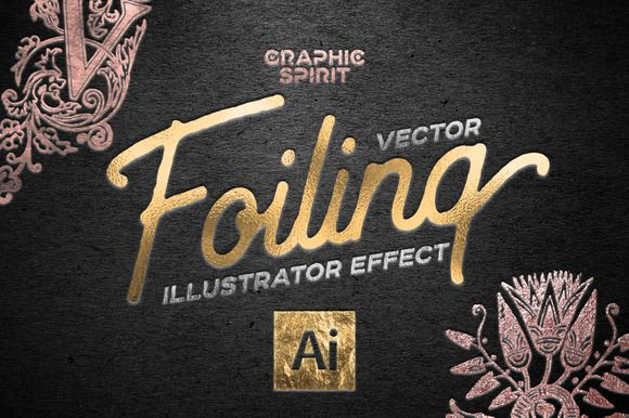 Vector Foiling Illustrator Effect by Graphic Spirit on @creativemarket