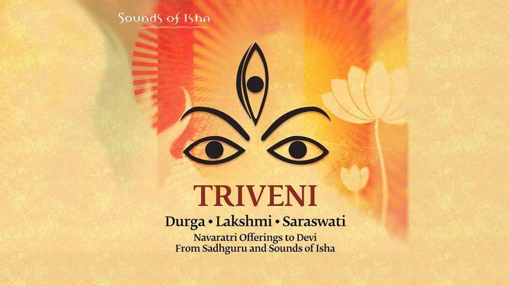 "Pay what you wish or download for free! http://isha.sadhguru.org/triveni/ Triveni Triveni or ""three rivers"" celebrates the three predominant aspects of the D..."