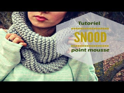 Tricoter un snood point mousse en tricotin géant - YouTube