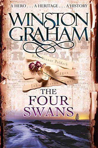 The Four Swans: A Novel of Cornwall 1795-1797 (Poldark): Amazon.co.uk: Winston Graham: 9780330463348: Books