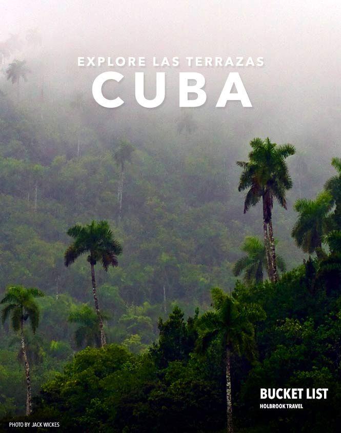 Bucket List: Explore Las Terrazas Cuba