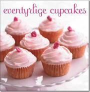 """""""Eventyrlige cupcakes"""""""