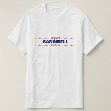 #name - #SANDWELL - My Home - England; Red & Pink Hearts T-Shirt