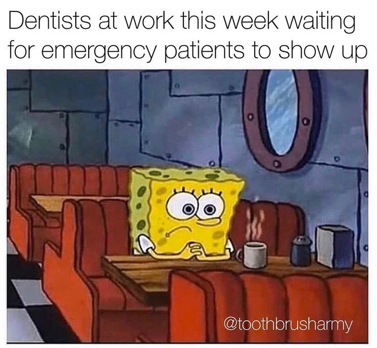 Dentalmemes Dentalhumor Dentaljokes Dentist Dentistry Dentalschool Dentistrystudent D Spongebob Memes Funny Relatable Memes Valentines Day Memes