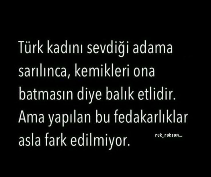 Türk kadını sevdiği adama sarılınca, kemikleri ona batmasın diye balık etlidir.  Ama yapılan bu fedakarlıklar asla fark edilmiyor.  #sözler #anlamlısözler #güzelsözler #manalısözler #özlüsözler #alıntı #alıntılar #alıntıdır #alıntısözler #şiir #edebiyat