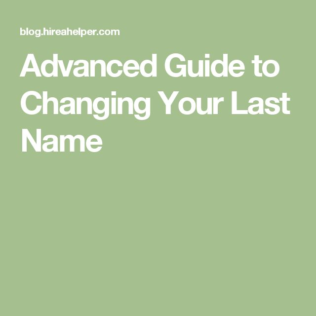 Advanced Guide to Changing Your Last Name