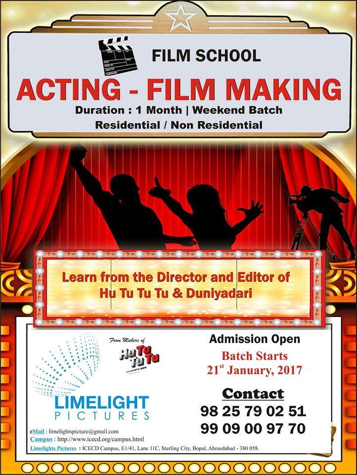 Admissions open for the 3rd batch of Acting & Film Making Courses! Last date for Registration 13th January, 2017 | Batch starts 21st January 2017! For inquiry: 9825790251 or 9909009770  Limelight Pictures Film School Address: Icecd campus, E-1/41, Lane 11C, Sterling City, Bopal, Ahmedabad
