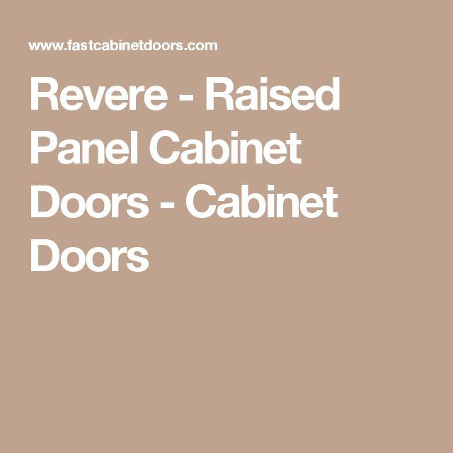 Revere - Raised Panel Cabinet Doors - Cabinet Doors