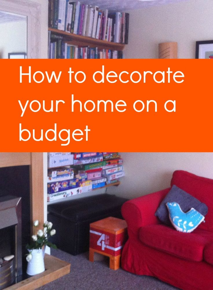 How To Decorate Your Home On A Budget Frugal Tips