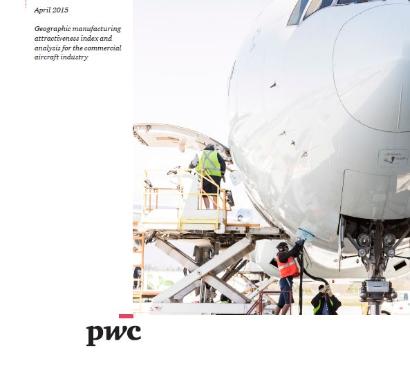 I'd like to share ''2015 Aerospace Manufacturing Attractiveness Rankings'' by PWC. Global rankings and commentary State rankings and commentary