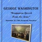 "This lesson is based on George Washington's ""Resignation Speech"" December 23, 1784 in Annapolis, Maryland.    Near the end of the Revolutionary War..."