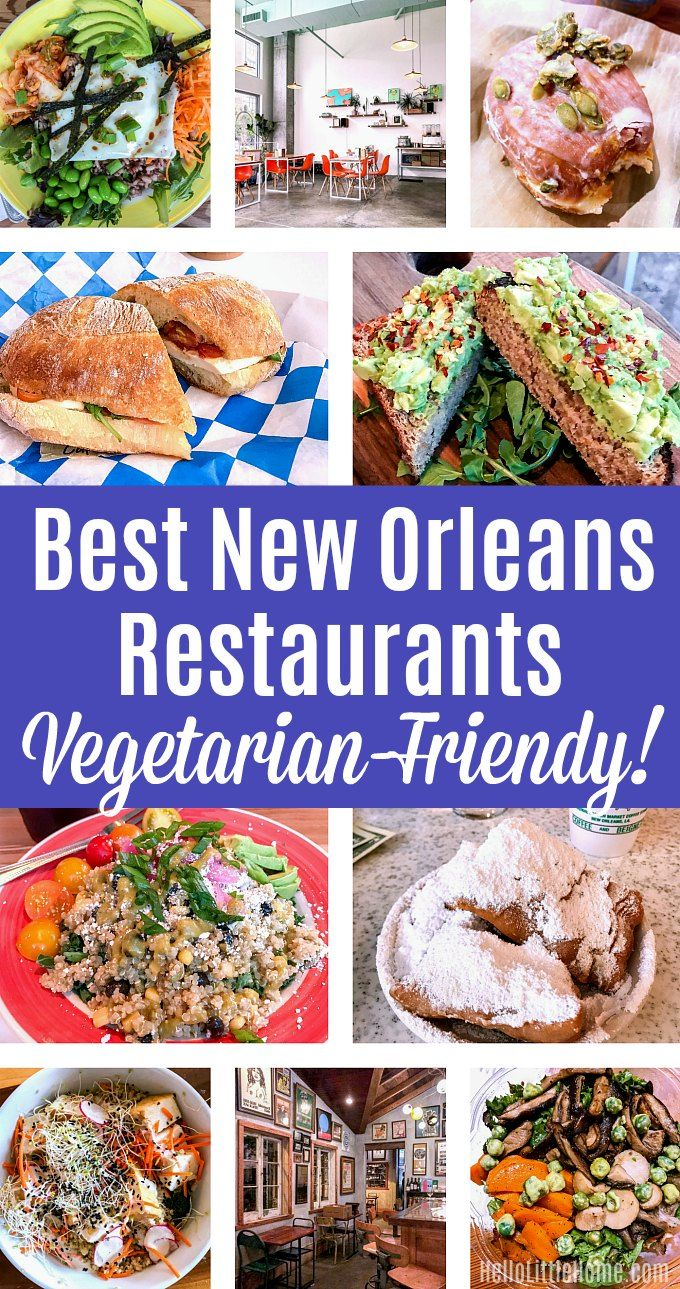 Best New Orleans Vegetarian Friendly Restaurants Check Out This Travel Guide For The Tastiest Vegan In Nola