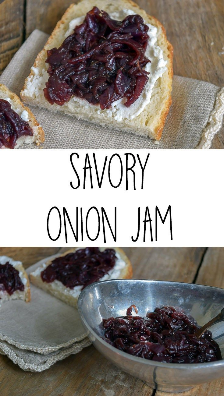 recipe for savory onion jam with thyme. This delicious jam is ...