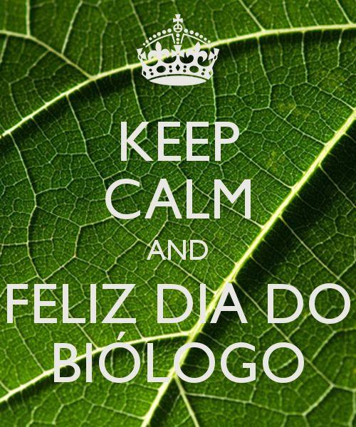 KEEP CALM AND FELIZ DIA DO BIÓLOGO
