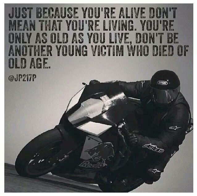 Funny Quotes About Death Of A Motorcycle Ryder Daily Inspiration