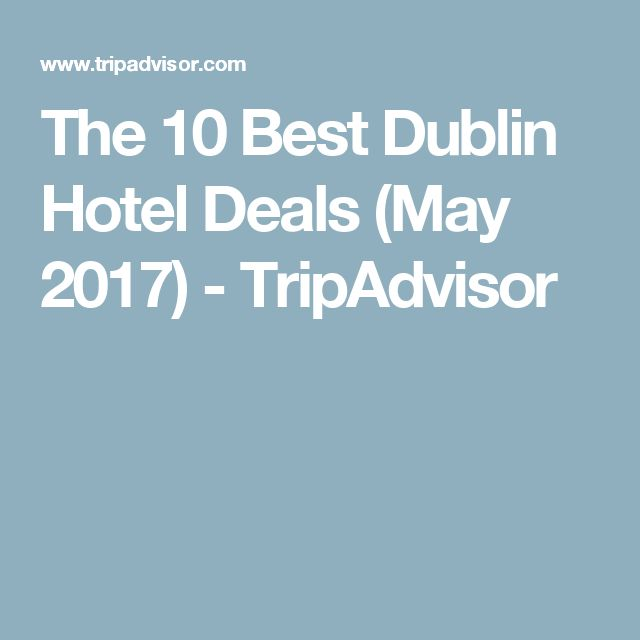 The 10 Best Dublin Hotel Deals (May 2017) - TripAdvisor
