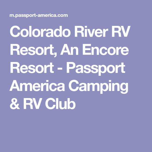 Colorado River RV Resort, An Encore Resort - Passport America Camping & RV Club