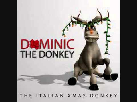 Dominic The Donkey (The Italian Christmas Donkey) was a song that was first sung by Italian American singer Lou Monte in 1960 for the record company RCA Records. The song is about Santa's donkey, Dominic (originally spelled Dominick) and how he helps Santa deliver gifts to all of the good children in Italy. The song is very cheerful and festive. It's not unlike Monte's other songs about Italy. Dominic also has a slightly comedic tone to it (which it shares with Monte's other works).