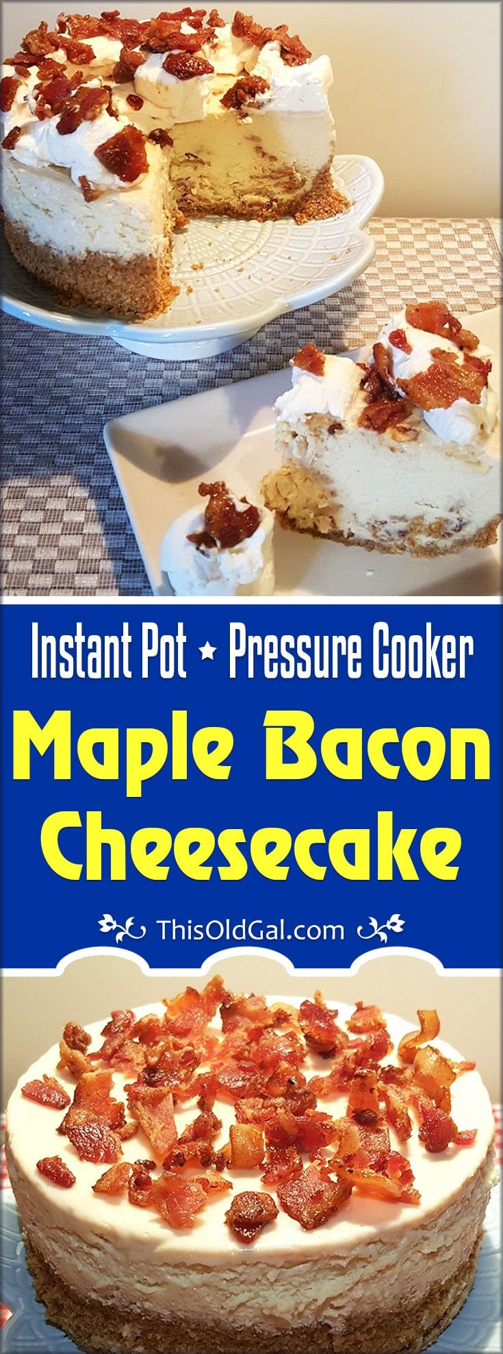 Pressure Cooker Maple Bacon Cheesecake is sweet and a bit salty and made with fresh Candied Maple Bacon and Pure Maple Syrup. via @thisoldgalcooks