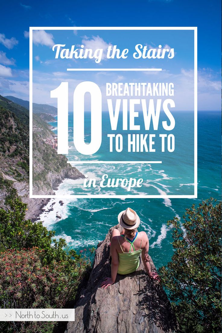 Taking the Stairs: 10 Breathtaking Views to Hike to in Europe || North to South
