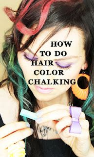 Hair Coloring with Chalk - temporary hair color, even on dark hair.