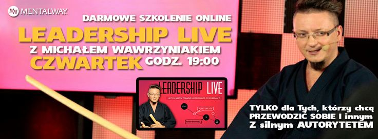 Weź udział w darmowych szkoleniu online, aby dowiedzieć się o skutecznych strategiach przywództwa, sprawdzonych w trzech branżach i popartych 20-letnim doświadczeniem. Czwartek 12.06.2014 o 19:00 http://tv.mentalway.pl/leadershiplive/ #leadership #live