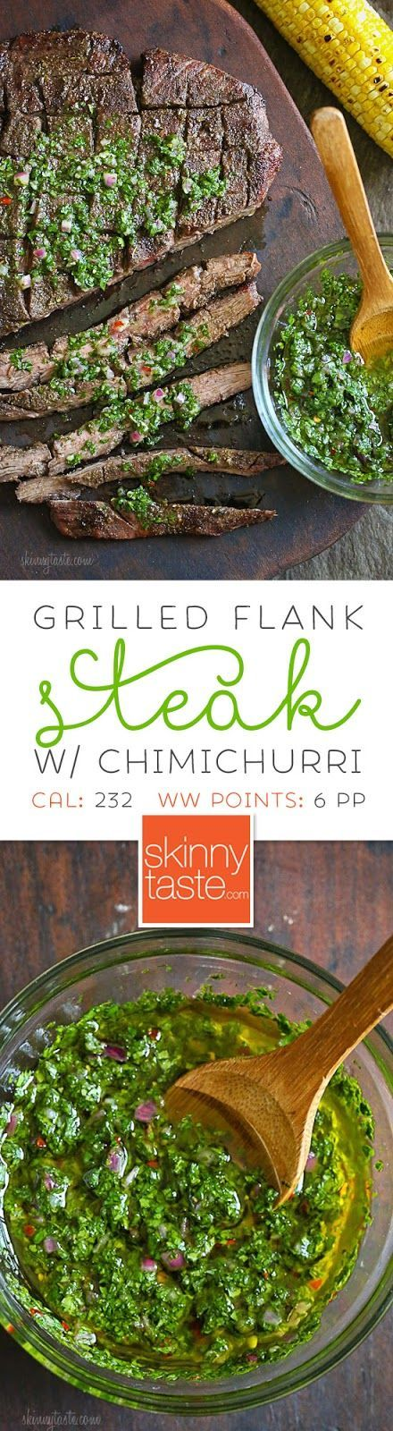 Grilled Flank Steak with Chimichurri –flank is a leaner steak, perfect for grilling topped with this delicious chimichurri sauce.