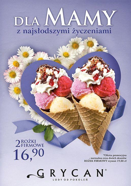 W Dzień Mamy specjalnie dla Wszystkich Mam i nie tylko 26-ego Grycan zaprasza na dwa rożki firmowe w cenie 16,90. #galeriamokotow #shopping #zakupy #sale #Galmok #icecream #grycan