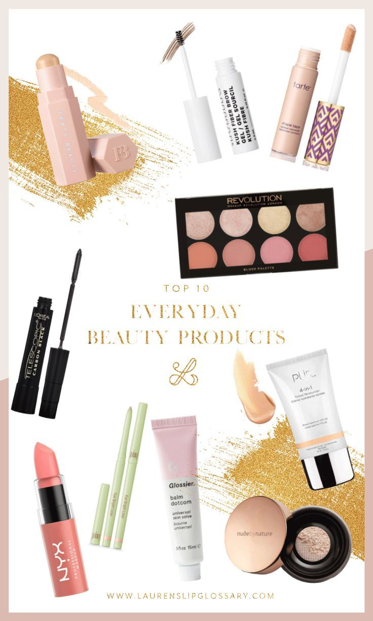 Top 10 Everyday Beauty Products Lauren S Lip Glossary Everyday Beauty How To Use Makeup Nyx Butter Lipstick