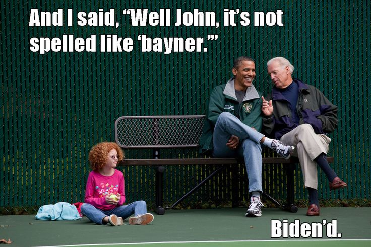 This one kills me, because in my head I pronounce it like it is spelled every time.      18 Pictures That Show What Joe Biden Is Really Like    **Any annoying, rude, unnecessary, argumentative, or comments that I just don't care for will be deleted.
