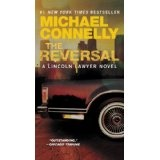 The Reversal (A Lincoln Lawyer Novel) (Kindle Edition)By Michael Connelly