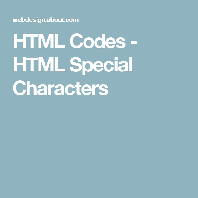 HTML Codes - HTML Special Characters