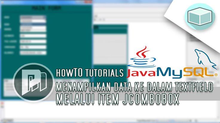 #11 Project Masunduh2 - Menampilkan Data Database Mysql Ke Dalam JTextField Melalui Item JComboBox(Program Java Dengan Netbeans).