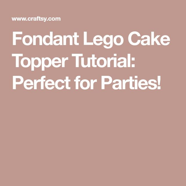 Fondant Lego Cake Topper Tutorial: Perfect for Parties!