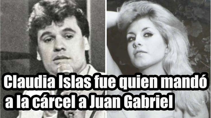Claudia Islas fue quien mandó a la Cárcel a Juan Gabriel