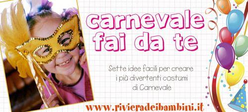 Divertiamoci con i 7 costumi di Carnevale fai da te: divertenti, facilissimi ed economici!