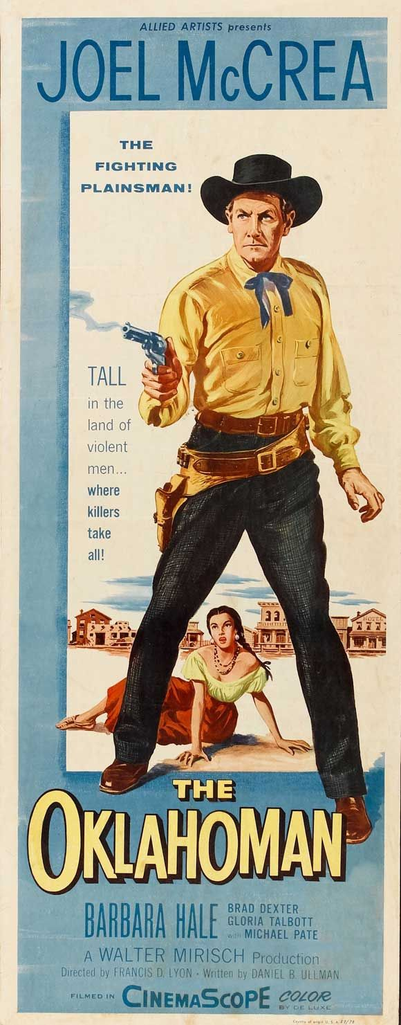 THE OKLAHOMAN (1957) - Joel McCrea - Barbara Hale - Brad Dexter - Gloria Talbott - Michael Pate - Directed by Daniel B. Ullman - Allied Artists - Insert Movie Poster