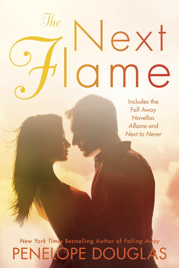 The Next Flame (fall Away #4 & 45) By Penelope Douglas – Out