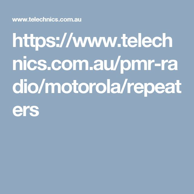https://www.telechnics.com.au/pmr-radio/motorola/repeaters