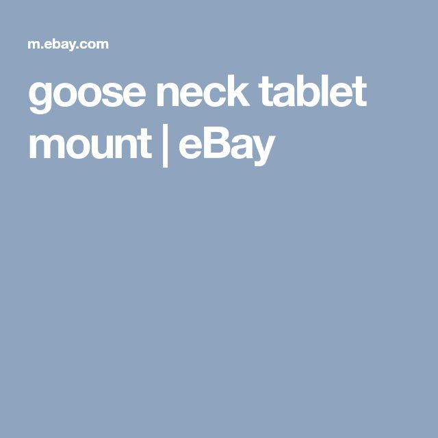 goose neck tablet mount | eBay  The Best Tablet Out!  http://amzn.to/2vXjsW5
