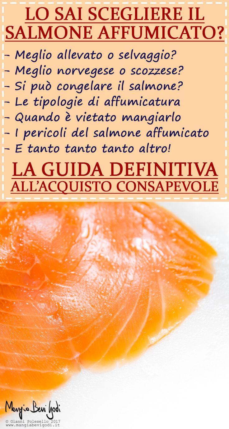 Come si fa a scegliere un buon salmone affumicato? Una dettagliatissima guida per rispondere a tutti i dubbi legati alla scelta del salmone affumicato.