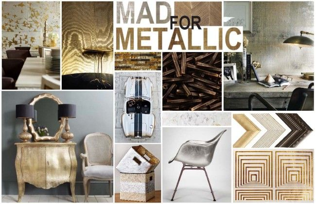 2014 Trend : The popularity of metallic pieces and finishes is at an all time high. Whether you are converting your plumbing to polish brass or gold leafing your grandmother's favorite mirror, metallics have taken center stage for interior environments.  Mad For Metallics HELLO FALL: TOP TEN TRENDS - Kerrie Kelly Design Lab