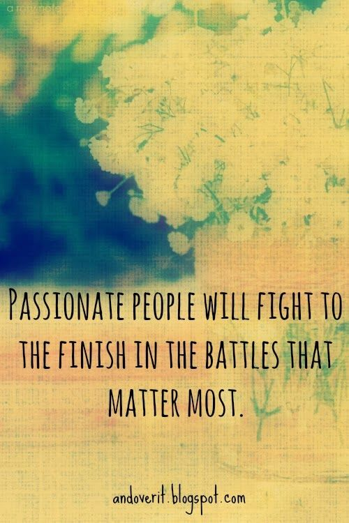 Fight For Your Life Quotes Stunning 18 Best Quotes Images On Pinterest  Thoughts True Words And Qoutes