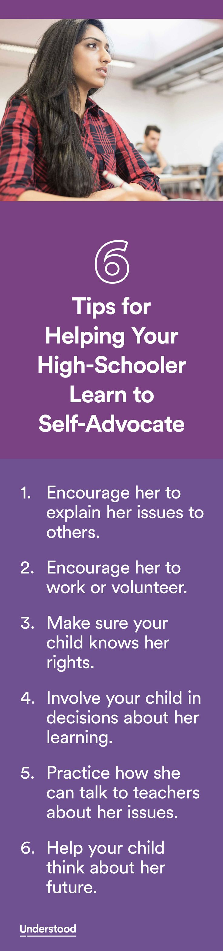 High school can presentchallenges for kids with learning and attention issues. That's true both academically and socially. It's important that your child be able toself-advocatein those situations.