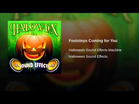 Provided to YouTube by The Orchard Enterprises Footsteps Coming for You · Halloween Sound Effects Machine Halloween Sound Effects ℗ 2013 Halloween Sound Effe...