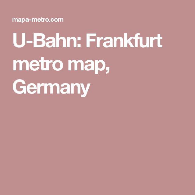 U-Bahn: Frankfurt metro map, Germany