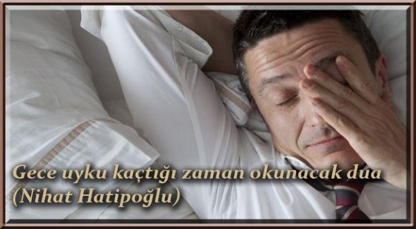Gece uyku kaçtığı zaman okunacak dua