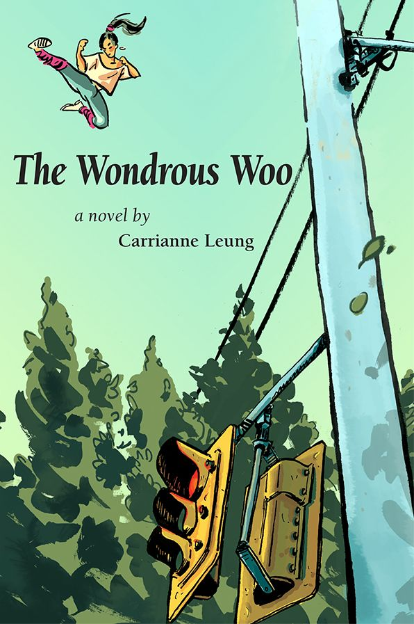 The Wondrous Woo - a novel by Carrianne Leung: The story of Miramar Woo,  the eldest of three children, who is ever the obedient sister and daughter ... on the outside.  On the inside, she's a kick-ass kung fu heroine with rock star flash, sassy attitude, and an insatiable appetite for adventure. In a story that spans four eventful years, Miramar encounters people and situations light years apart from her sheltered world and  discovers the meaning of courage, belonging, and family. $22.95