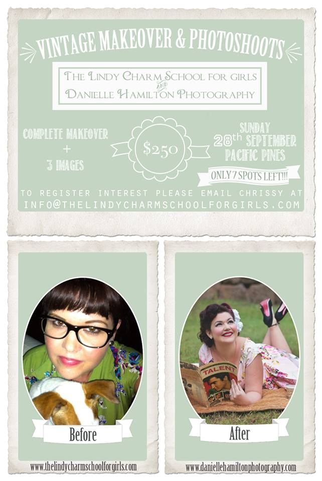 Only 5 Places left. Join Miss Dani and I for the very special day of Vintage Makeovers and Pin Up Photoshoots. In Studio with Props and Also on Location..  Miss Chrissy from The Lindy Charm Sch...
