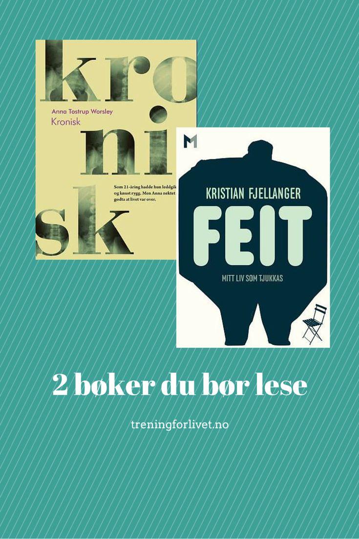 2 bøker som skildrer livet med henholdsvis kroniske smerter og fedme. #helse #litteratur